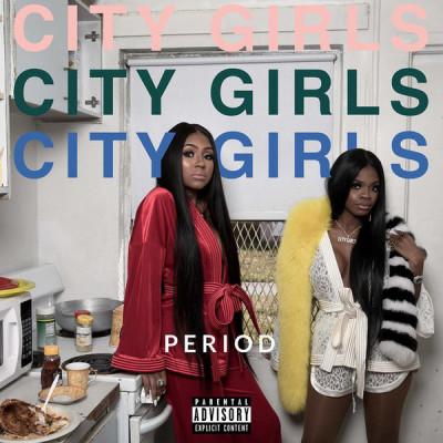 City Girls - Period (Vinyl) (0602577461729)